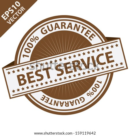 Vector : Quality Management Systems, Quality Assurance and Quality Control Concept Present By Brown Best Service Label With 100 Percent Guarantee Text Around Isolated on White Background  - stock vector