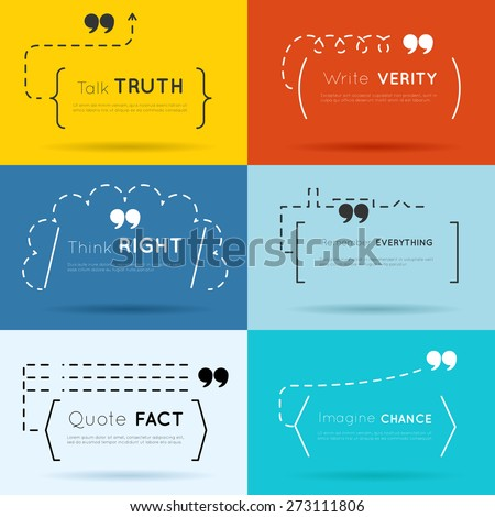 Vector quote backgrounds set. Text word, message concept, quotation and wisdom. Talk truth, write verity, think right - stock vector