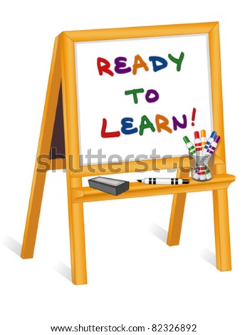 vector - Ready to Learn. Whiteboard on wood easel with dry erase markers and eraser. Copy space. EPS8 in groups for easy editing. - stock vector