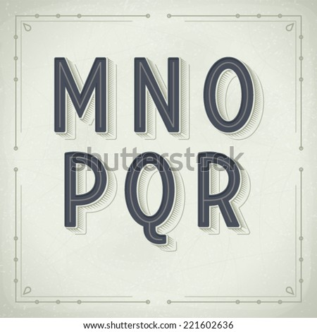 Vector Retro Font from M to R. Vintage Typography - stock vector