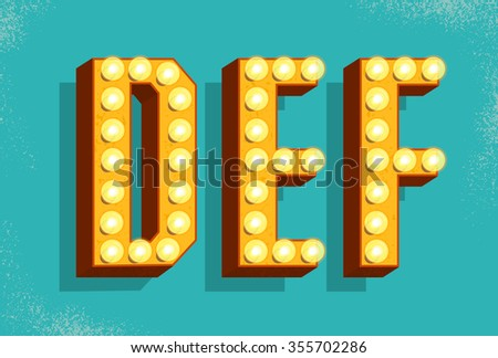 Vector retro  letters with light bulbs. Old Vintage Style Marquee Letters D,E,F