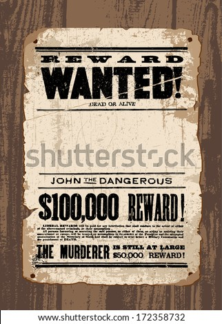 Vector retro Wanted Poster template. All pieces are separated and are easy to edit. - stock vector