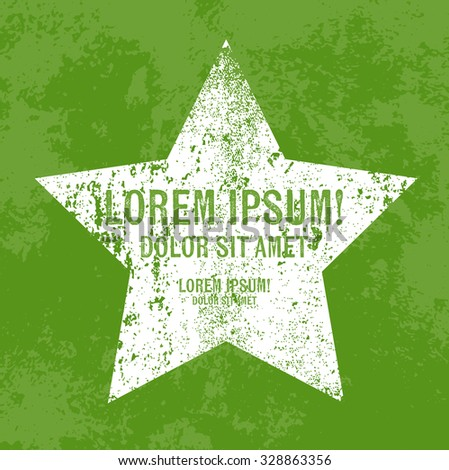 Vector retro weathered star label over old green grungy background - stock vector