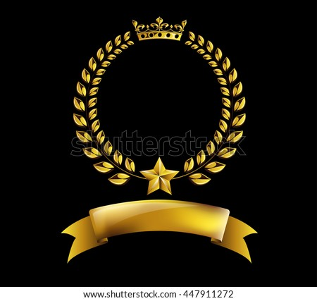 Vector round golden laurel wreath award frame isolated on black background. Heraldic or coat of arms element with crown, star and ribbon. Victory, honor achievement, quality product, anniversary - stock vector