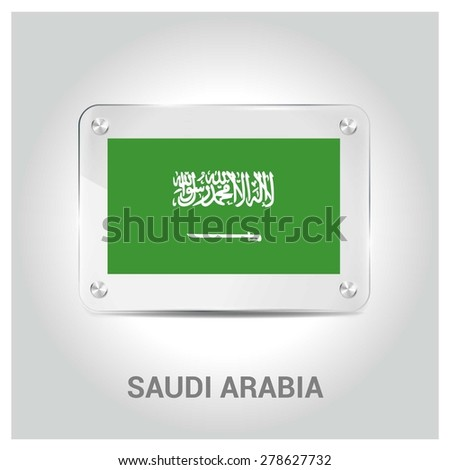 Vector Saudi Arabia Flag glass plate with metal holders - Country name label in bottom - Gray background vector illustration - stock vector