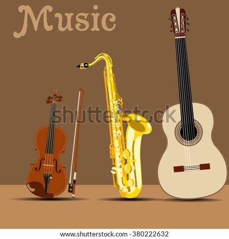 vector saxophone, guitar and violin on brown background with inscription music - stock vector