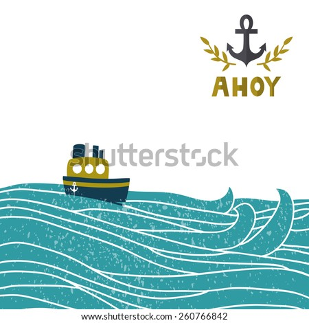 "Vector sea background with waves, ship anchor and golden text ""Ahoy"". Travel childish background. Vintage summer illustration. Invitation template. - stock vector"