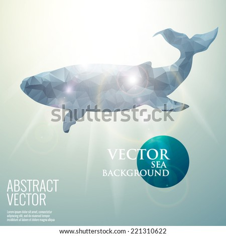 Vector sea underwater abstract background. Polygonal triangular bright sunny whale mammals - stock vector