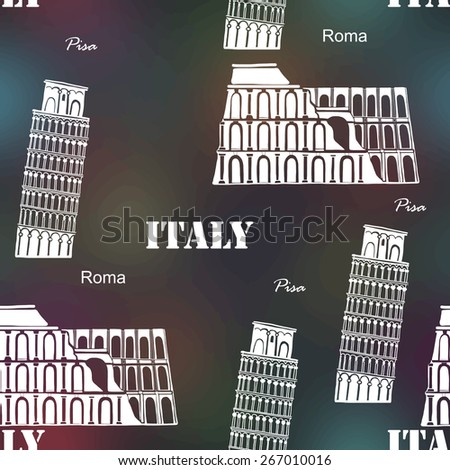 Vector seamless background Italy Coliseum, Leaning Tower of Pisa,  on the blurred background  - stock vector