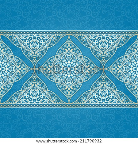 Vector seamless border in Eastern style. Ornate element for design and place for text. Ornamental lace pattern for wedding invitations and greeting cards. Traditional light decor on blue background. - stock vector