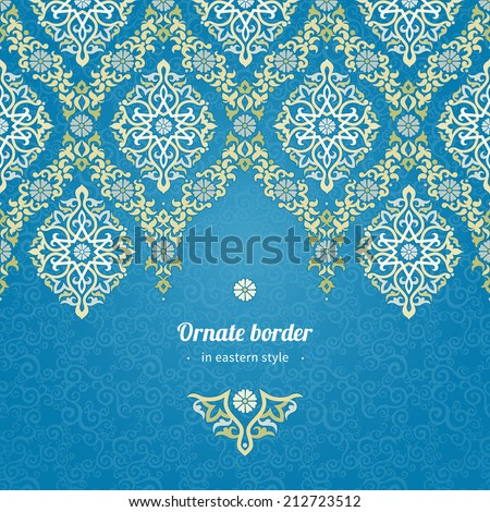 Vector seamless border in Eastern style. Ornate element for design and place for text. Ornamental lace pattern for wedding invitations and greeting cards.Traditional light decor on blue background. - stock vector
