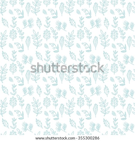 Vector seamless hand drawn floral pattern. Background with plants, leaves, spruce branch, berry, cone.  - stock vector