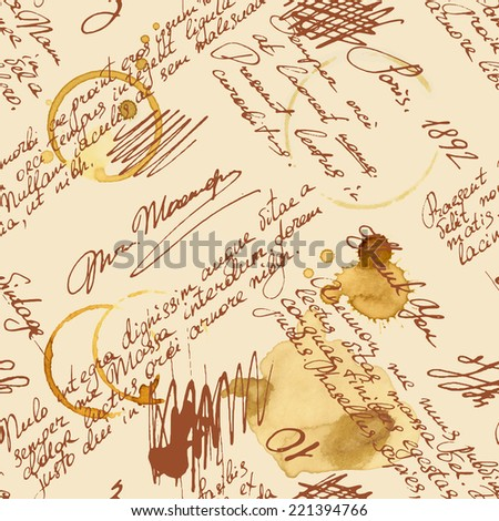 Vector seamless pattern with handwriting text and words in vintage style. Text unreadable. Spilled coffee. Smudges on the paper. Grunge background.  - stock vector