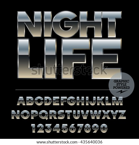 Vector set of alphabet letters, numbers and punctuation symbols. Silver poster with text Night life - stock vector