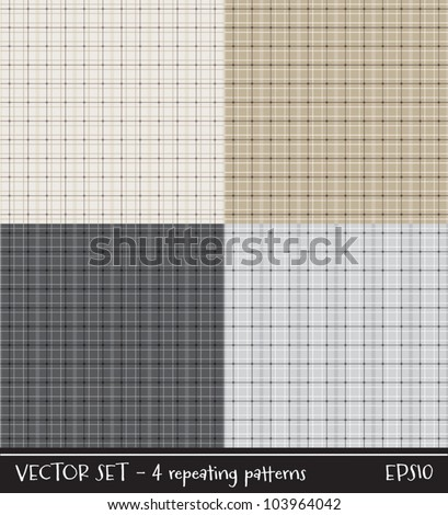 Vector set of four plaid/checked patterns in neutral colors. Can be used for scrap-booking, greeting cards, gift wrap, wallpapers, textiles or surface textures. See my portfolio for JPEG versions. - stock vector