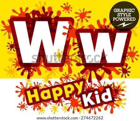 Vector set of funny children splash alphabet. Letter W - stock vector