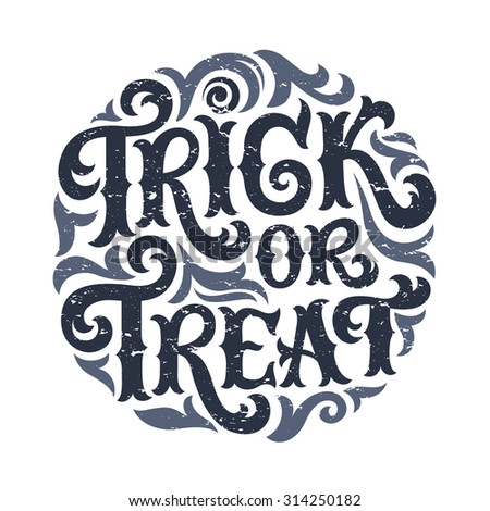 Vector set of Happy Halloween lettering, Trick or Treat. Hand drawn text for invitation or greeting cards, party and sale design. Typographic holidays background - stock vector