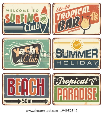 Vector set of promotional metal signs. Summer holiday vintage sign boards collection. Tropical beach advertising billboards, posters and ads for tropical bar, surfing club or yacht club. - stock vector