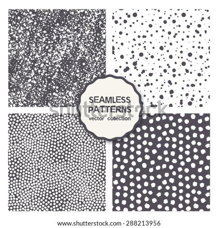 Vector set of seamless patterns. Spotty modern backgrounds. Hipster stylish textures. Contemporary graphic design. Monochrome dots, randomly disposed fine spots, snowy patterns. Chaotic noisy texture. - stock vector