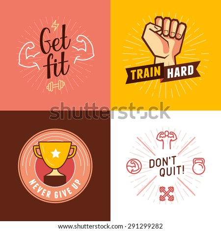 Vector set of sport, fitness and concepts - design elements for motivational posters and banners - train hard, get fit, never give up, don't quit - stock vector