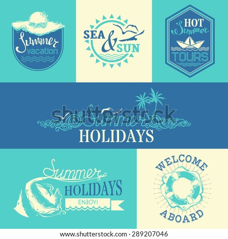 Vector set of summer labels and emblems. Travel and vacation badges and logo templates on bright background. Summer Holidays / Hot Summer Tours / Welcome Aboard / Summer Vacation / Sea and Sun. - stock vector