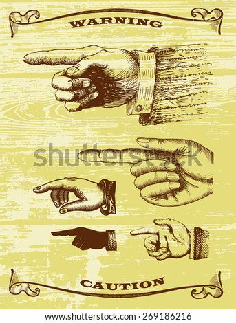 Vector set retro Vintage pointing hand drawing. Illustration in style of the wild West - stock vector