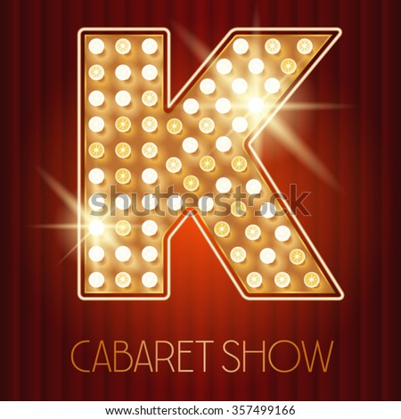 Vector shiny gold lamp alphabet in cabaret show style. Letter K - stock vector