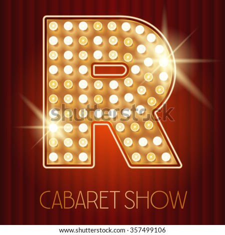 Vector shiny gold lamp alphabet in cabaret show style. Letter R - stock vector
