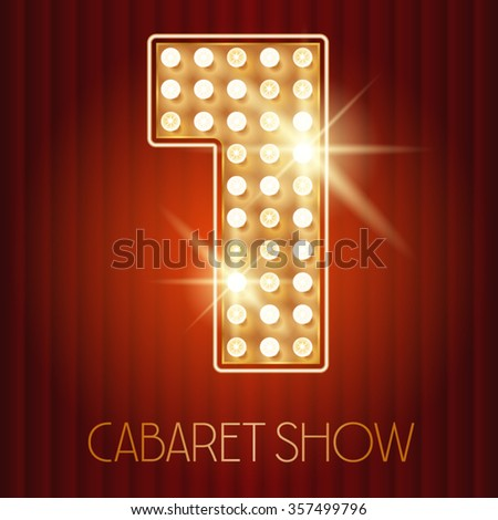 Vector shiny gold lamp alphabet in cabaret show style. Number 1 - stock vector