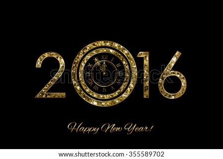 Vector shiny 2016 - HAPPY NEW YEAR - background with clock - stock vector