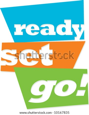 vector sign: ready-set-go! - stock vector