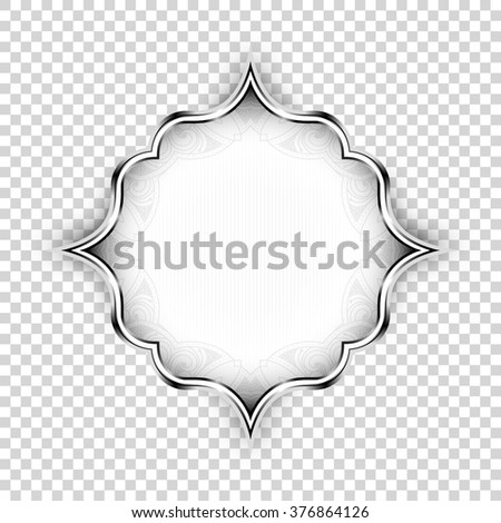 Vector silver shape, decorative art design element. Islamic ornamental floral label with lights and shadow isolated on transparent background, Old style realistic icon< graphic banner design element. - stock vector