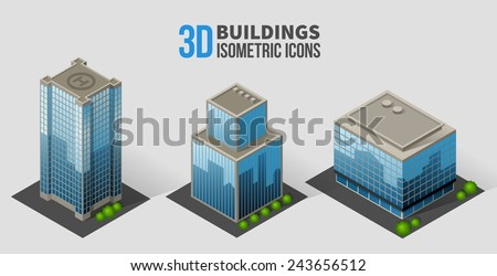 Vector skyscrapers with trees, isometric buildings of glass and concrete. 3D icons in the form of a skyscraper with glass facades, and bushes around - stock vector