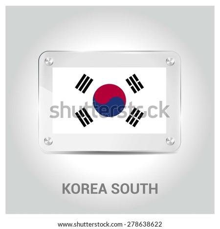 Vector South Korea Flag glass plate with metal holders - Country name label in bottom - Gray background vector illustration - stock vector