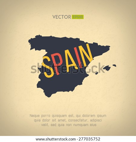 Vector spain map in vintage design. Spanish border on grunge background. Letters are not cut and easy to move - stock vector