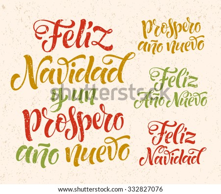 "Vector Spanish christmas text on texture background. ""Feliz Navidad y un Prospero Ano Nuevo"" lettering for invitation, greeting card, prints. Hand drawn inscription, calligraphic holidays design - stock vector"