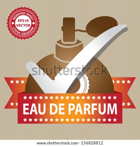 Vector : Sticker, Label or Badge For Product Information or Product Ingredient Present By Brown Glossy Style Eau De Parfum Spray Bottle Sign With Check Mark in Brown Background  - stock vector