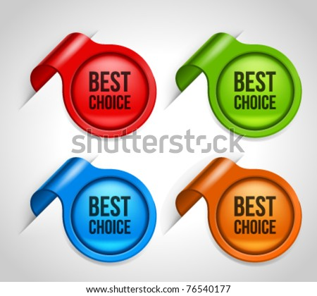 Vector sticker with best choice message set. Transparent shadow easy replace background and edit colors. - stock vector