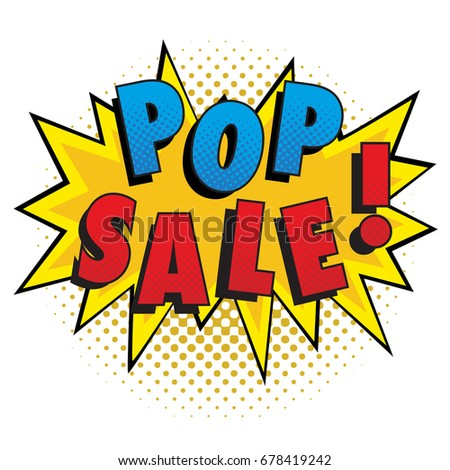 Vector stock of comic explosion, store promo sale with Pop Sale ! Word. Pop art style and half tone background.