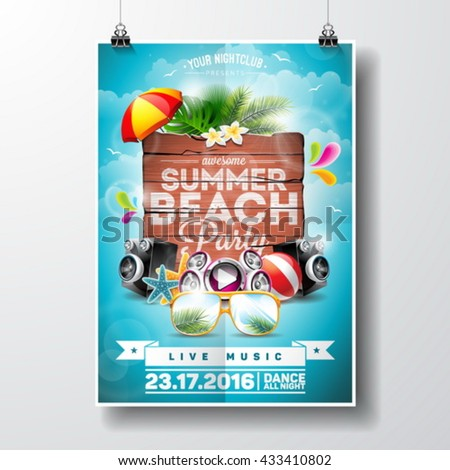 Vector Summer Beach Party Flyer Design with typographic elements on wood texture background. Summer nature floral elements and sunglasses. Eps10 illustration. - stock vector