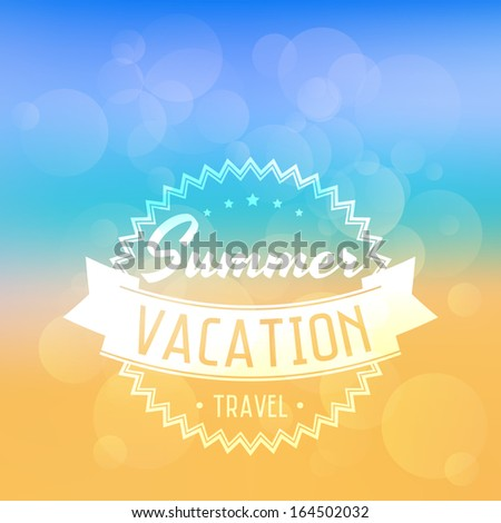 Vector summer poster. Creative graphic message for your summer design - stock vector