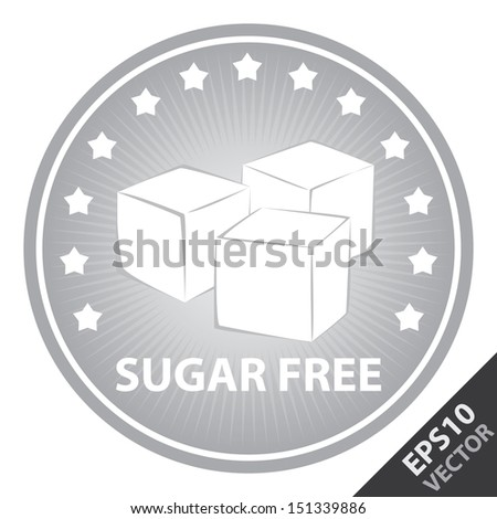 Vector : Tag, Sticker or Badge For Healthy, Weight Loss, Diet or Fitness Product Present By Gray Badge With Sugar Free Text, Cube Sugar Sign and Little Star Around Isolated on White Background  - stock vector