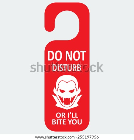 Vector tag with vampire icon and text. Do not disturb or I'll bite you. Format eps 10 - stock vector