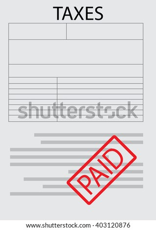 Vector tax form paper sheet. Taxation and accounting, tax papers and tax preparation, paper document finance, money accounting data. Vector flat design illustration - stock vector