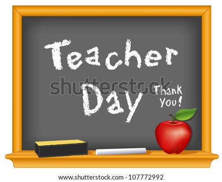 vector - Teacher Day honors  teacher contributions. Annual holiday on Tuesday of first full week of May since 1984. Red apple, eraser, chalk text, wood frame blackboard, Thank You! EPS8 compatible. - stock vector