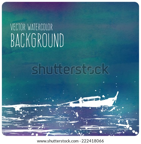 Vector teal watercolor background with a Thai boat motoring in the waves - stock vector