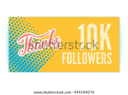 Vector Thank you 10K followers card. Thanks design template for network friends and followers. Image for Social Networks. Web user celebrates subscribers and followers. Ten thousand followers.