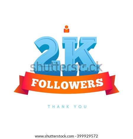 Vector thanks design template for network friends and followers. Thank you 2000 followers card. Image for Social Networks. Web user celebrates a large number of subscribers or followers. - stock vector