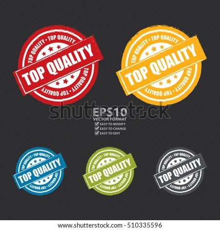 Vector : Top Quality Label, Sticker or Icon