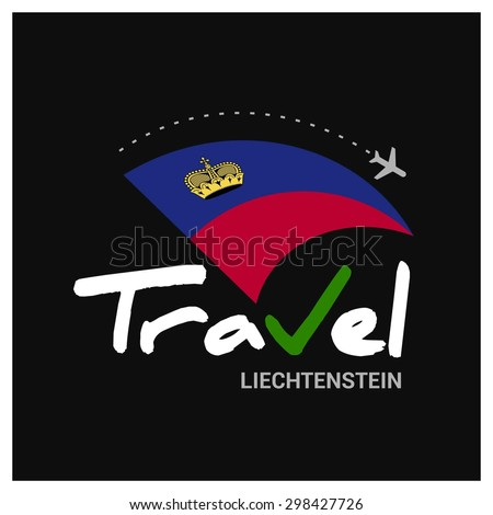 Vector travel company logo design - Country travel agency logo - Country Flag Travel and Tourism concept t shirt graphics - Travel Liechtenstein Symbol - vector illustration - stock vector